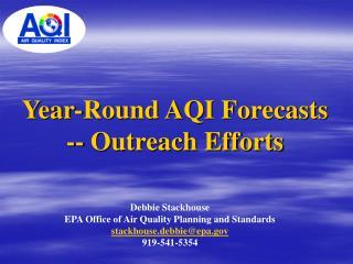 Year-Round AQI Forecasts -- Outreach Efforts