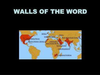 WALLS OF THE WORD