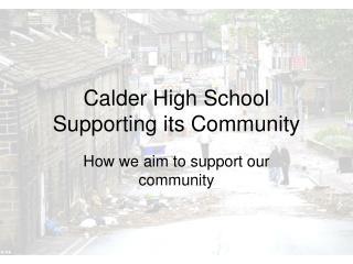 Calder High School Supporting its Community