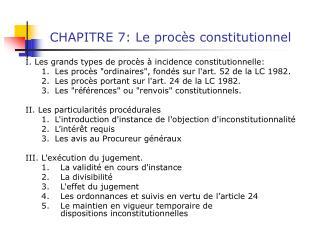 CHAPITRE 7: Le proc s constitutionnel