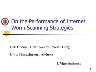 On the Performance of Internet Worm Scanning Strategies