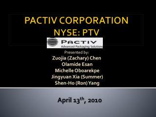 PACTIV CORPORATION NYSE: PTV