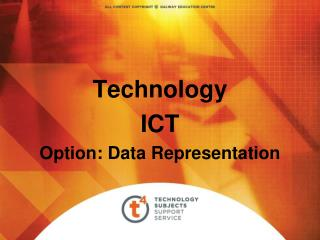 Technology ICT Option: Data Representation