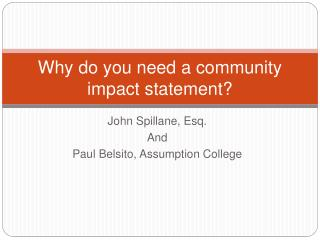 Why do you need a community impact statement