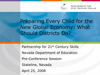 Preparing Every Child for the New Global Economy: What Should Districts Do