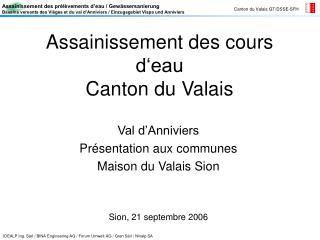 Assainissement des cours d eau  Canton du Valais