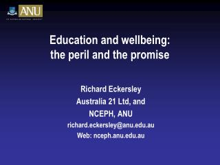 Education and wellbeing: the peril and the promise