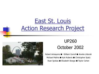 East St. Louis  Action Research Project