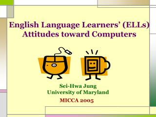 English Language Learners  ELLs Attitudes toward Computers