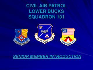 CIVIL AIR PATROL  LOWER BUCKS  SQUADRON 101