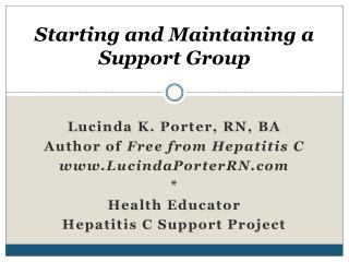 Starting and Maintaining a Support Group