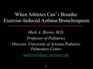 When Athletes Can t Breathe: Exercise-Induced Asthma