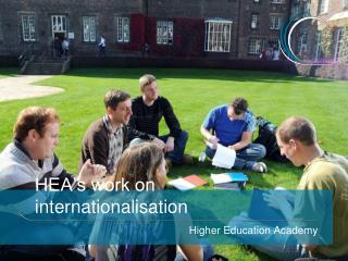 HEA s work on internationalisation