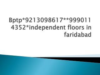 BPTP PARKLAND PRIME FARIDABAD* 9213098617 *BPTP PARKLAND PRI