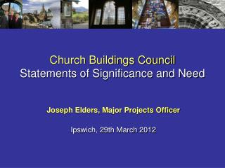Church Buildings Council  Statements of Significance and Need