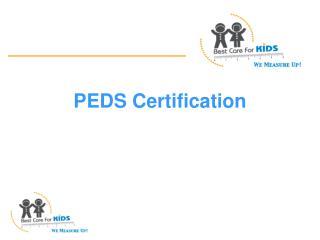 PEDS Certification
