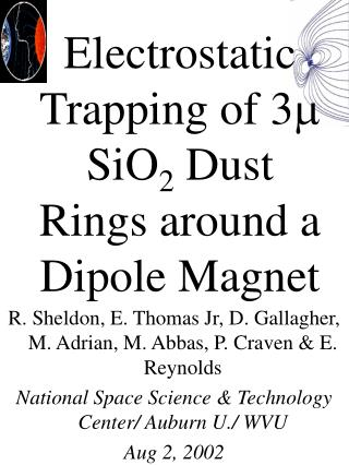 Electrostatic Trapping of 3 SiO2 Dust Rings around a Dipole Magnet