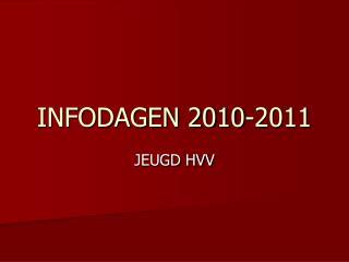 INFODAGEN 2010-2011