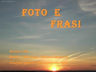 FOTO  E          frasi