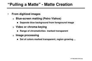 Pulling a Matte  - Matte Creation