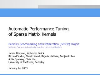 Automatic Performance Tuning of Sparse Matrix Kernels