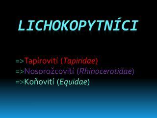 Lichokopytn ci