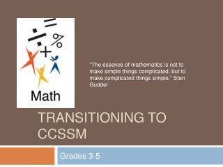 Transitioning To CCSSM