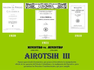 AIROTSIH  III Siguen apareciendo documentos, que ponen al descubierto la manipulaci n oficial, de las agencias del Estad