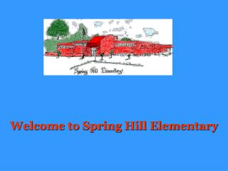Welcome to Spring Hill Elementary