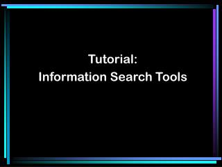 Tutorial:Information Search Tools