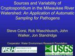 Sources and Variability of Cryptosporidium in the Milwaukee River Watershed: An Application of Automatic Sampling for Pa