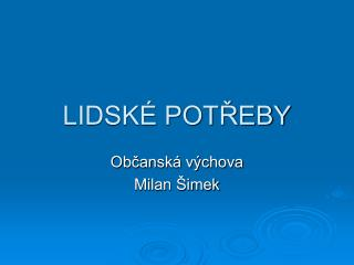 LIDSK  POTREBY