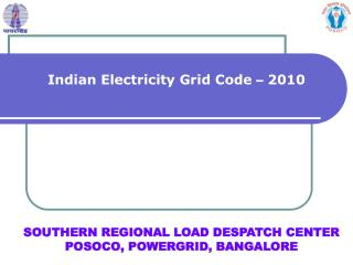 SOUTHERN REGIONAL LOAD DESPATCH CENTER POSOCO, POWERGRID, BANGALORE