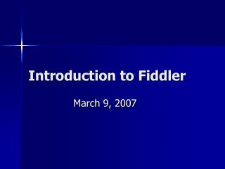 Introduction to Fiddler