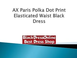 AX Paris Polka Dot Print Elasticated Waist Black Dress