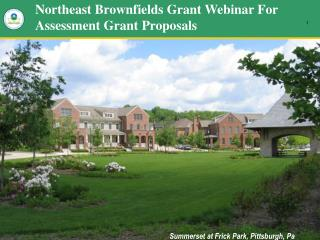 Northeast Brownfields Grant Webinar For Assessment Grant Proposals