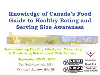 Knowledge of Canada s Food Guide to Healthy Eating and Serving Size Awareness