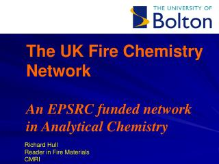 The UK Fire Chemistry Network  An EPSRC funded network in Analytical Chemistry