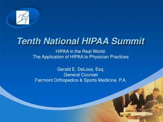 Tenth National HIPAA Summit