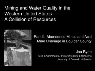Mining and Water Quality in the Western United States   A Collision of Resources
