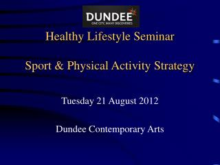 Healthy Lifestyle Seminar  Sport  Physical Activity Strategy