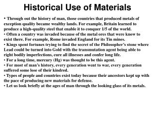 Historical Use of Materials
