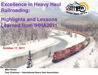 Mike Roney Past Chairman   International Heavy Haul Association