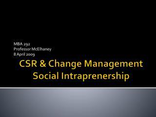 CSR  Change Management Social Intraprenership