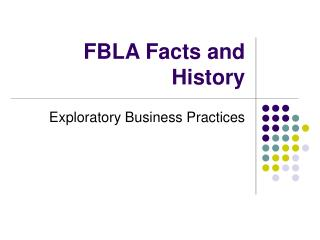 FBLA Facts and History