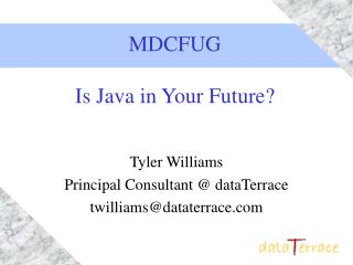 MDCFUG  Is Java in Your Future