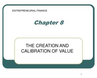 THE CREATION AND CALIBRATION OF VALUE