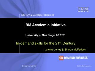 IBM Academic Initiative                                                                  University of San Diego 4