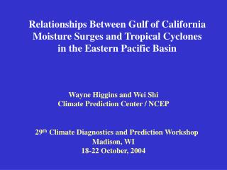 Relationships Between Gulf of California Moisture Surges and Tropical Cyclones  in the Eastern Pacific Basin