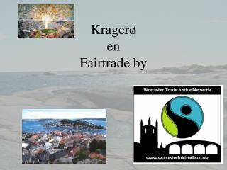 Krager   en   Fairtrade by